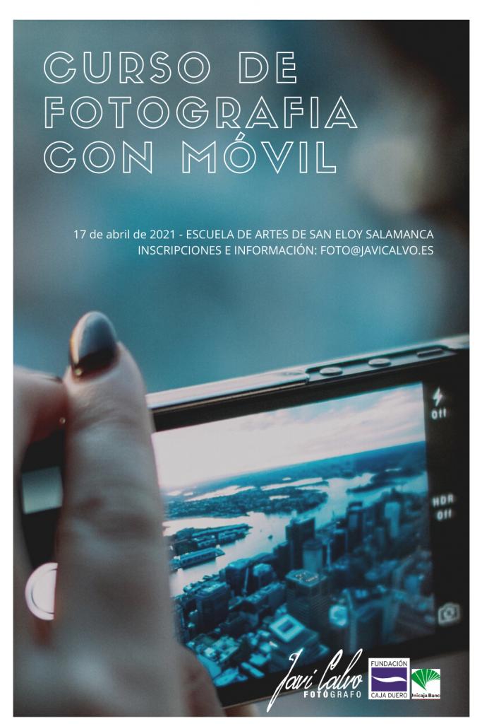 Curso de Fotografía con móvil en Salamanca en  colaboración con la Fundación Caja Duero